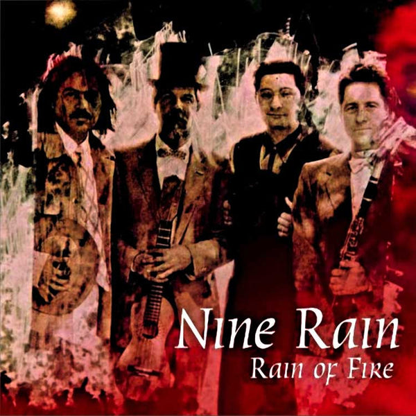 NINE RAIN - Rain Of Fire