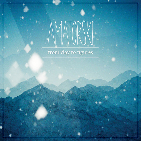 AMATORSKI - From Clay To Figures . 2LP