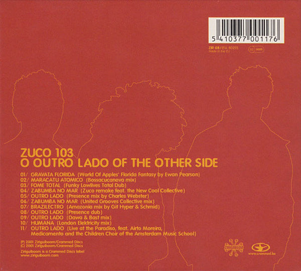 ZUCO 103 - The Other Side Of Outro Lado (remixes)