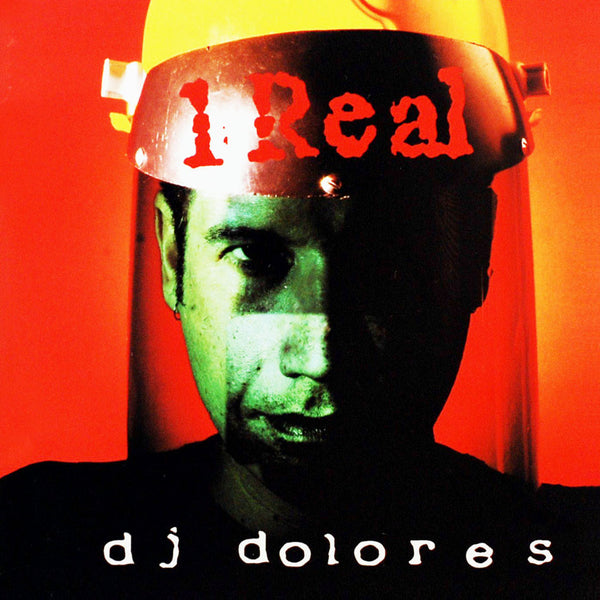 DJ DOLORES - 1 Real . CD