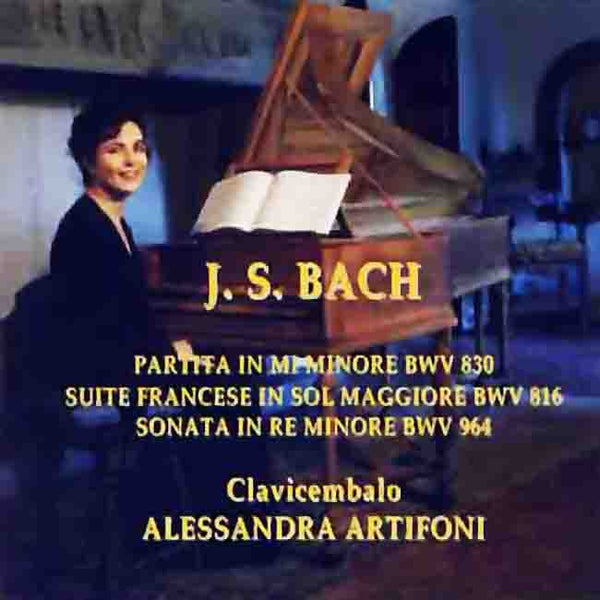 ALESSANDRA ARTIFONI plays J.S.BACH . CD