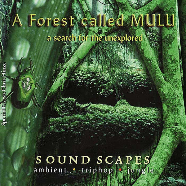 A FOREST CALLED MULU - A Search For The Unexplored . CD