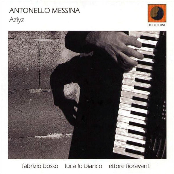 ANTONELLO MESSINA - Aziyz . CD