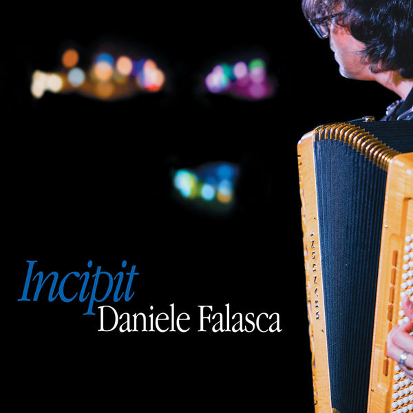 DANIELE FALASCA - Incipit . CD