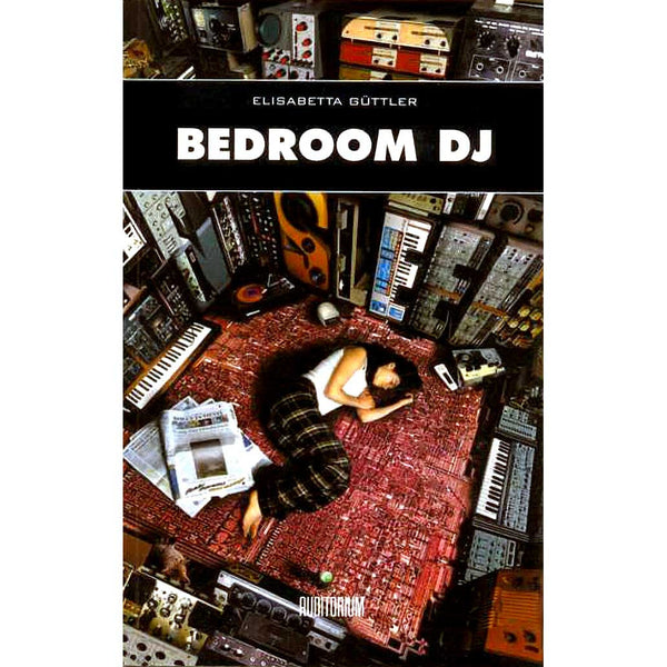 ELISABETTA GÜTTLER - Bedroom DJ - BOOK