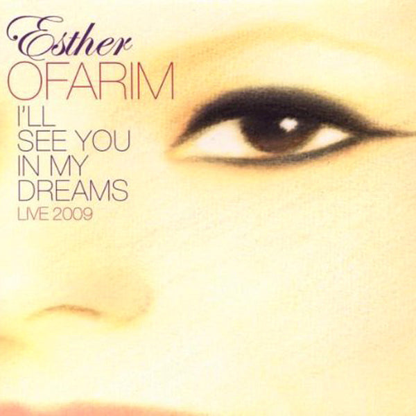 ESTHER OFARIM - I'll See You In My Dreams . CD