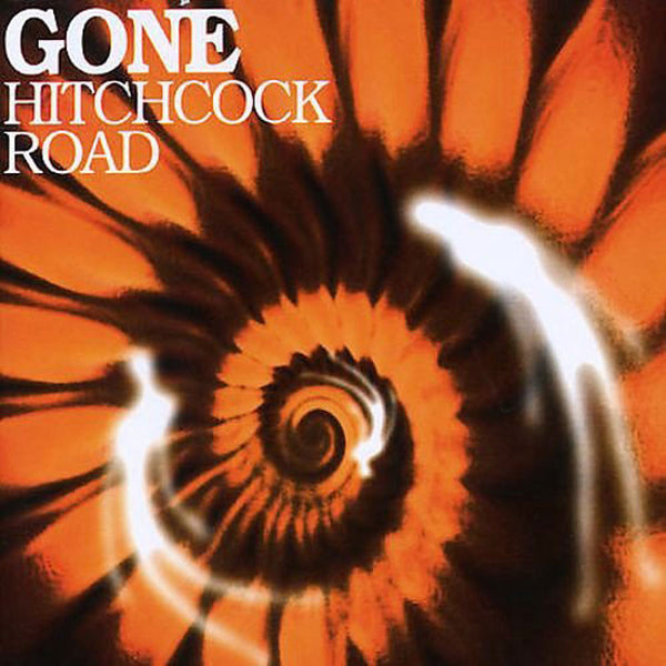 GONE - Hitchcock Road . CD