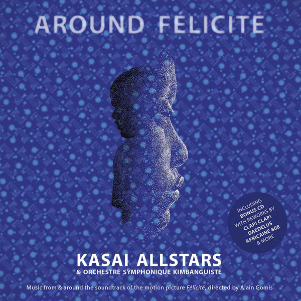 KASAI ALLSTARS - Around Félicité . 2CD