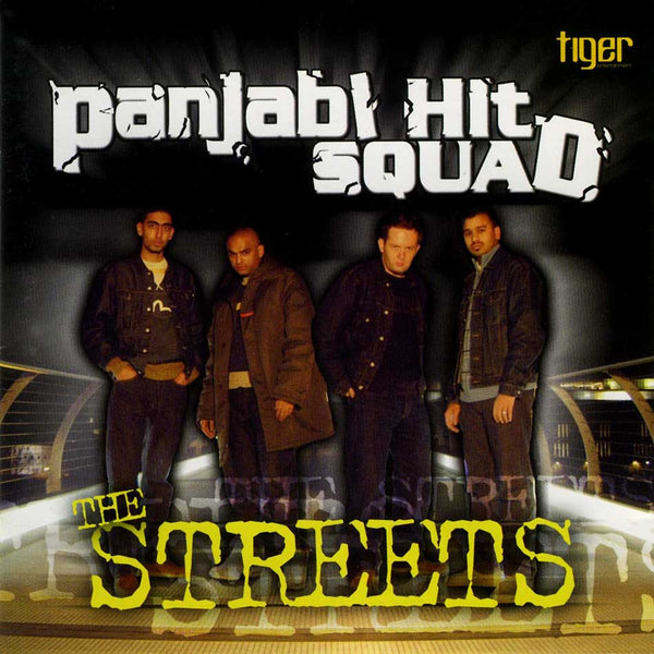 PANJABI HIT SQUAD - The Streets . CD