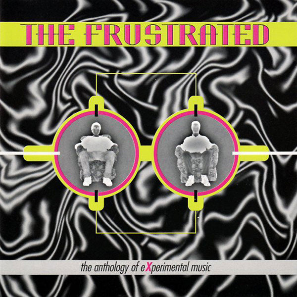 THE FRUSTRATED - The Anthology Of Experimental Music . CD