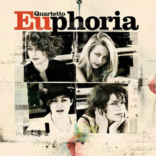 THE QUARTETTO EUPHORIA - The Quartetto Euphoria