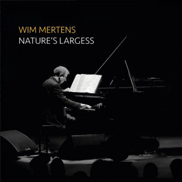 WIM MERTENS - Nature's Largess .  2CD + DVD