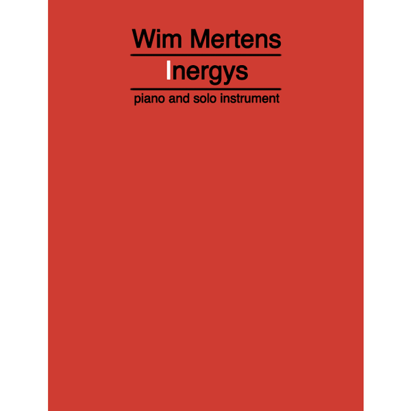 WIM MERTENS - Inergys . Score - piano and solo instrument