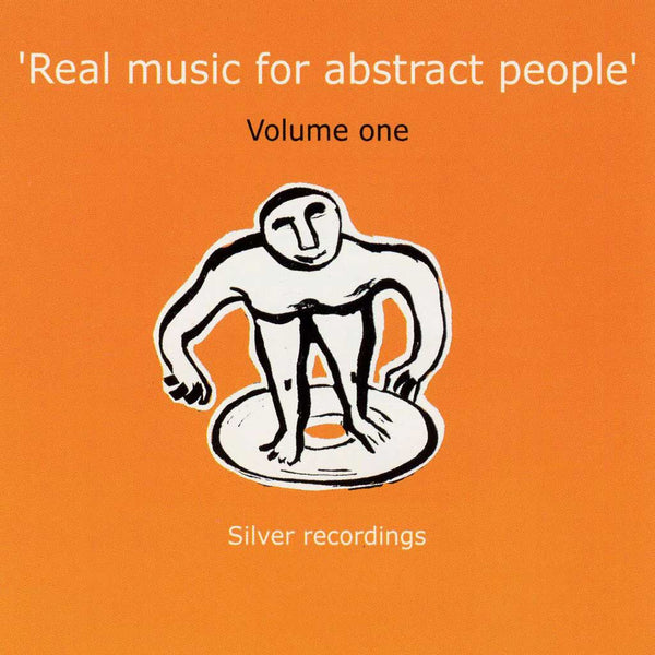 VARIOUS - Real Music For Abstract People / Volume One . CD