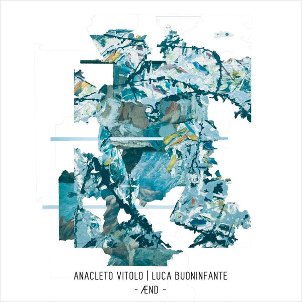 ANACLETO VITOLO / LUCA BUONINFANTE - ÆND . CD
