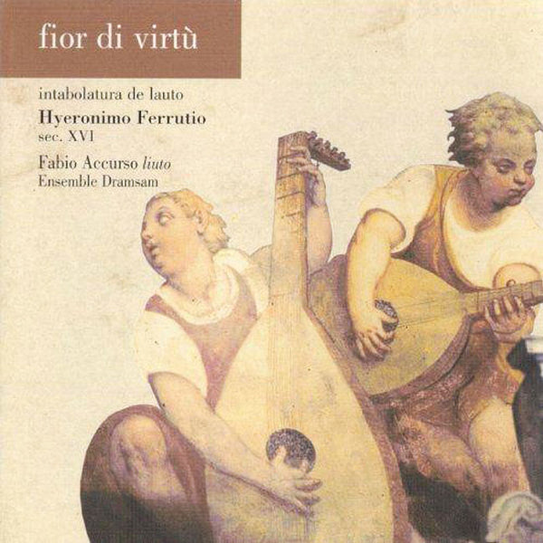 HYERONIMO FERRUTIO - Fior di Virtù . CD