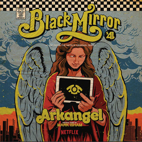 MARK ISHAM - Arkangel : Black Mirror . CD