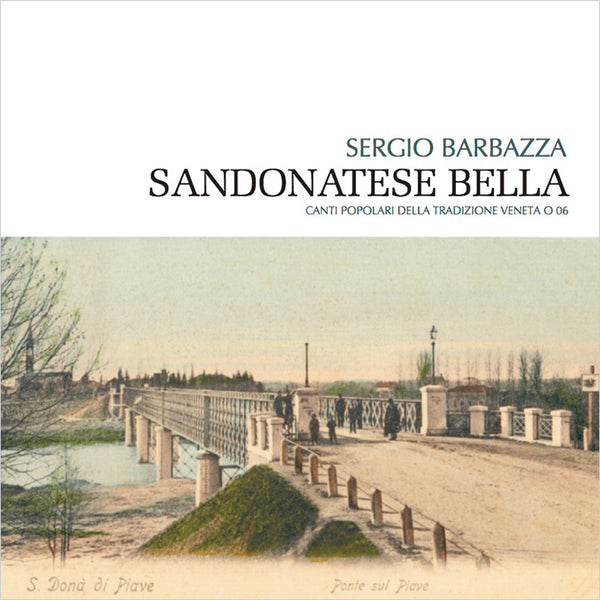 SERGIO BARBAZZA - Sandonatese Bella . CD