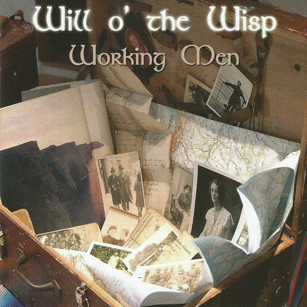 WILL O' THE WISP - Working Men . CD