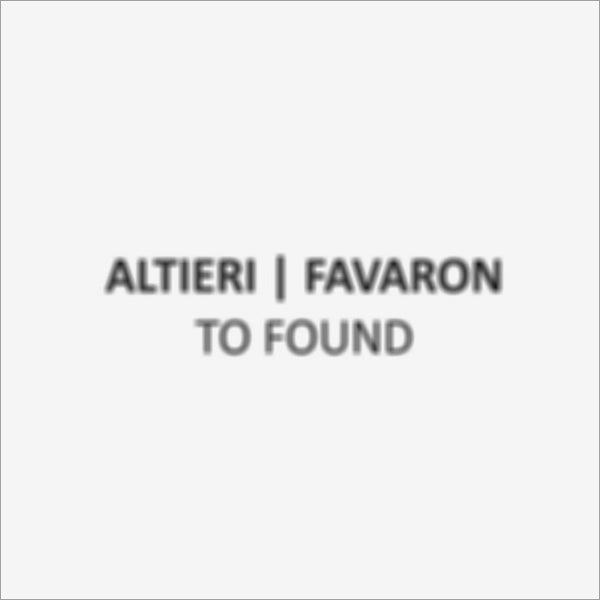 ALTIERI / FAVARON - To Found . CD