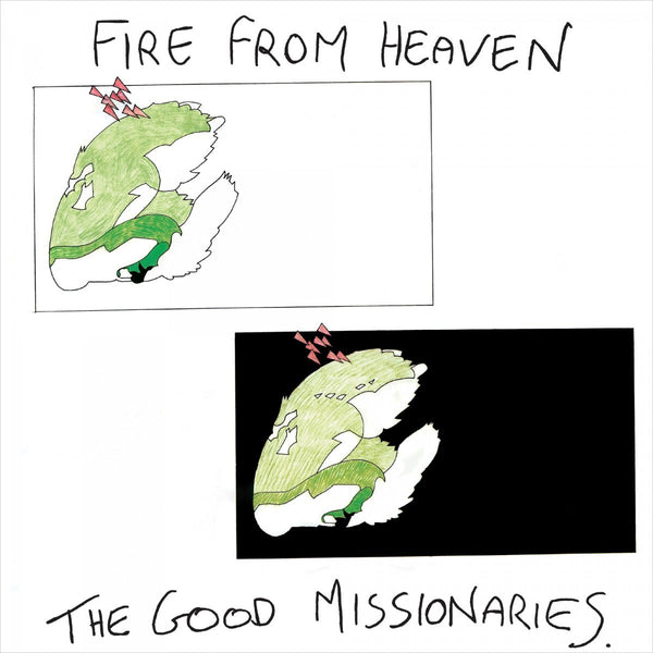 GOOD MISSIONARIES - Fire From Heaven . LP