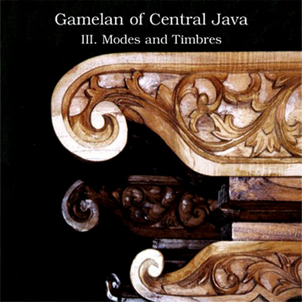 VARIOUS – Gamelan Of Central Java - III. Modes And Timbres . CD