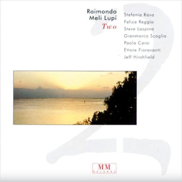 RAIMONDO MELI LUPI - Two . CD