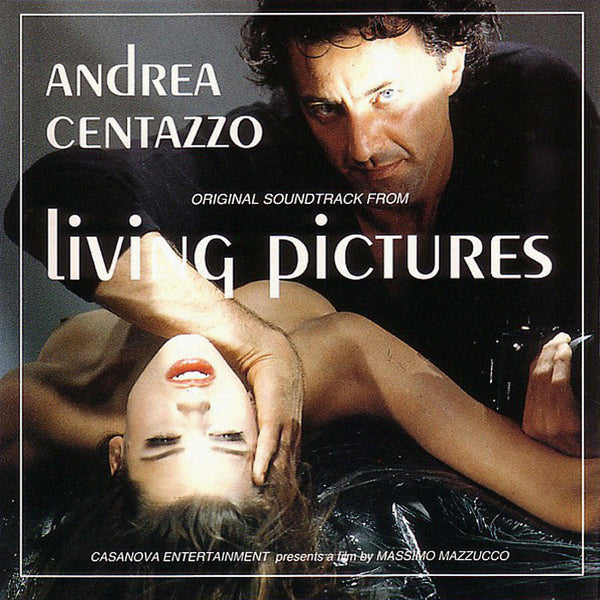 ANDREA CENTAZZO - Living Pictures