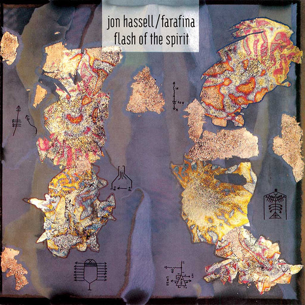 JON HASSELL & FARAFINA - Flash of the Spirit . CD