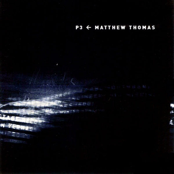 MATTHEW THOMAS . P3 . mini CD