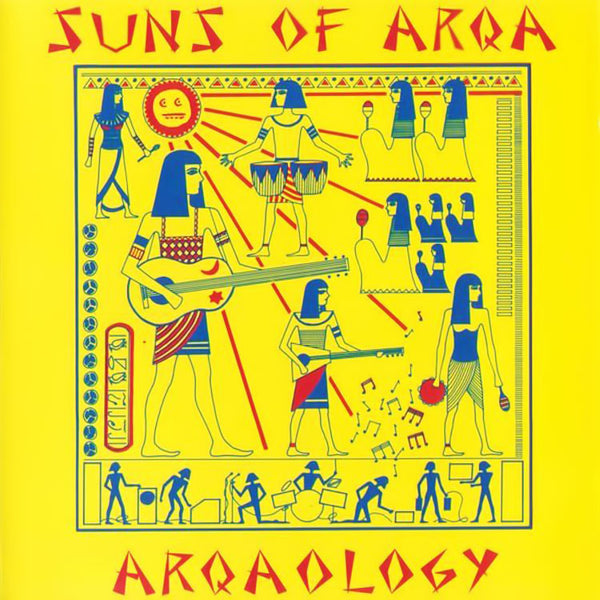 SUNS OF ARQA - Arqaology . CD