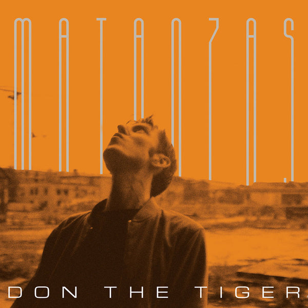 DON THE TIGER  - Matanzas . LP