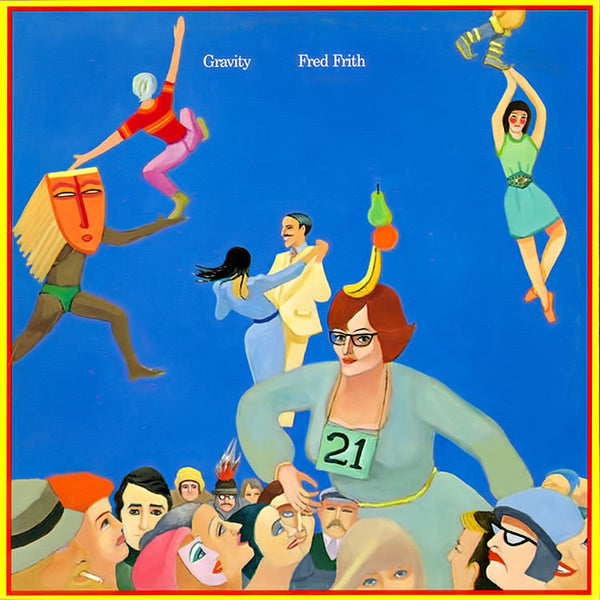 FRED FRITH – Gravity . LP