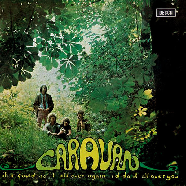 CARAVAN ‎– If I Could Do It All Over Again, I'd Do It All Over You . LP