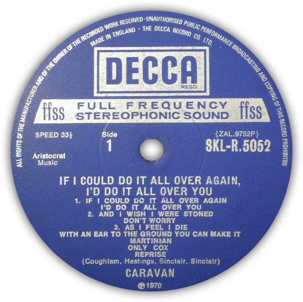 CARAVAN ‎– If I Could Do It All Over Again, I'd Do It All Over You . LP . Label 1