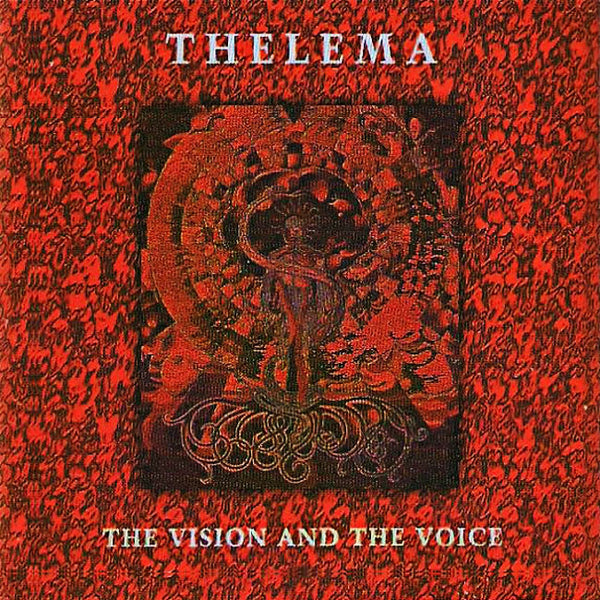THELEMA - The Vision And The Voice . CD