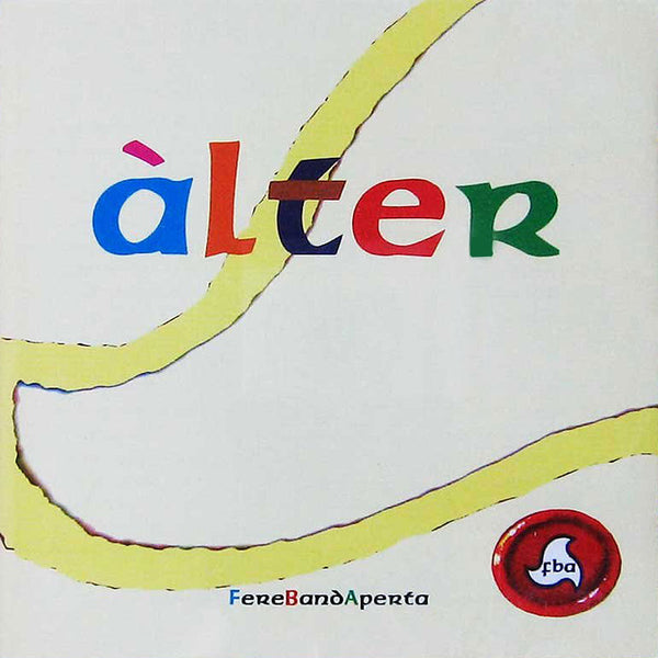 FERE BAND APERTA - Alter . CD