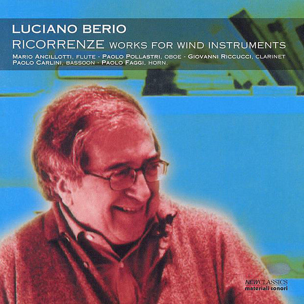 LUCIANO BERIO - Ricorrenze [works for wind instruments]