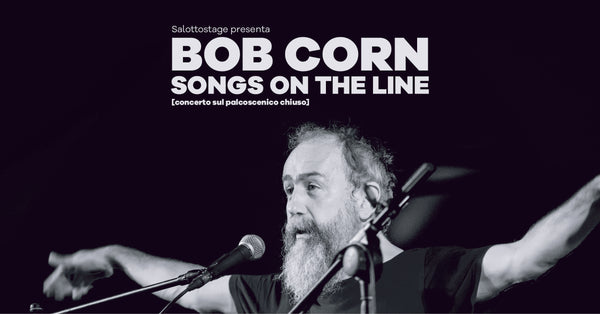BOB CORN - Songs On The Line . CD