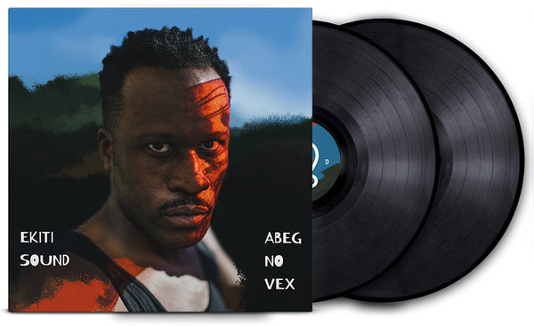 EKITI SOUND - Abeg No Vex . 2LP