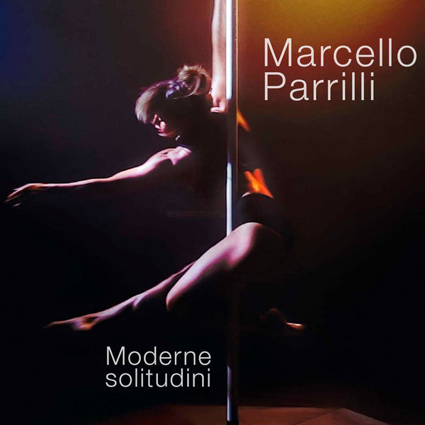 MARCELLO PARRILLI - Moderne Solitudini . CD