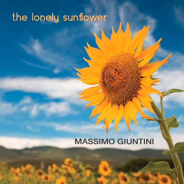 MASSIMO GIUNTINI - The Lonely Sunflower . CD