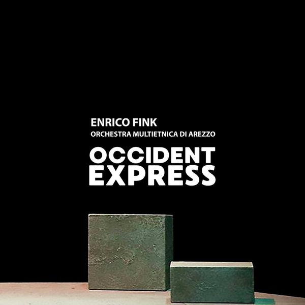 ENRICO FINK & OMA feat. OTTAVIA PICCOLO - Occident Express . CD