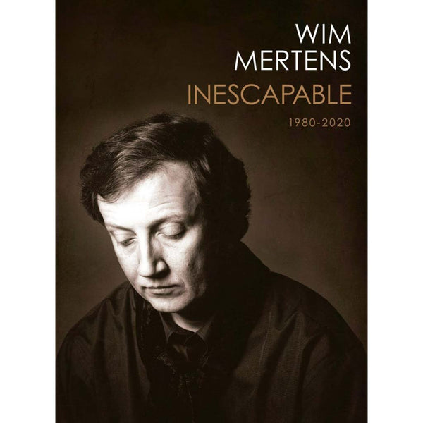 WIM MERTENS - Inescapable 1980-2020 . 4CD Box