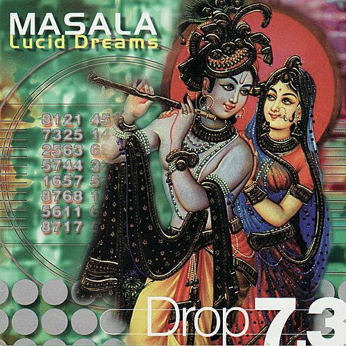 MASALA - Drop 7.3 / Lucid Dreams