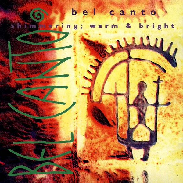 BEL CANTO - Shimmering, Warm & Bright