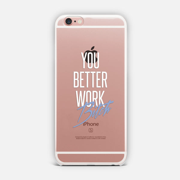 You Better Work Bitch 1 designed by Filippey