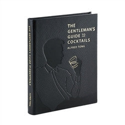 The Gentleman's Guide to Cocktails - GDH | The decorators department Store