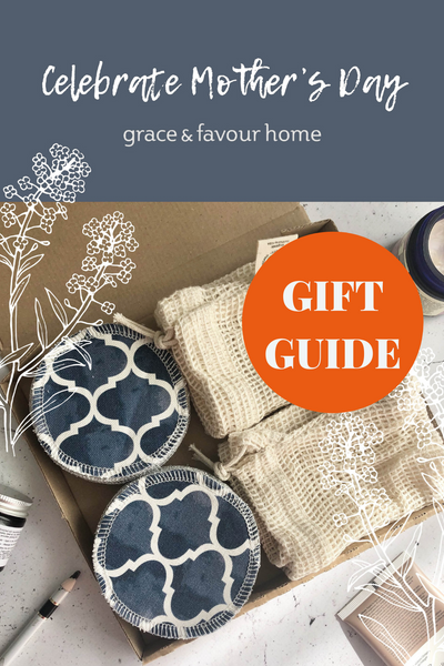 Grace & Favour Home Mother's Day Gift Ideas