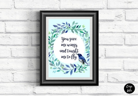 You Gave Me Wings Print by Casa Lola